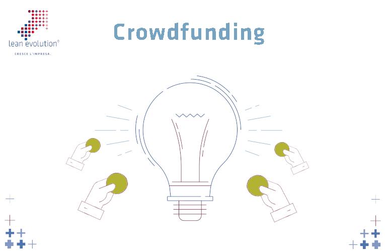 Tutti i vantaggi del Crowdfunding